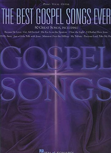 The Best Gospel Songs Ever: Songbook für Gesang, Klavier, Gitarre von Hal Leonard Publishing Corporation