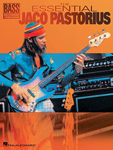 The Essential Jaco Pastorius Bk: Noten für Bass-Gitarre (Bass Recorded Versions) von Hal Leonard Publishing Corporation