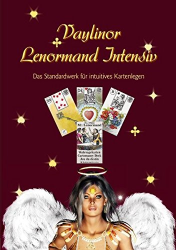 Lenormand Intensiv: Das Standardwerk für intuitives Kartenlegen von Books on Demand