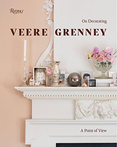 Veere Grenney: A Point of View: On Decorating von Rizzoli