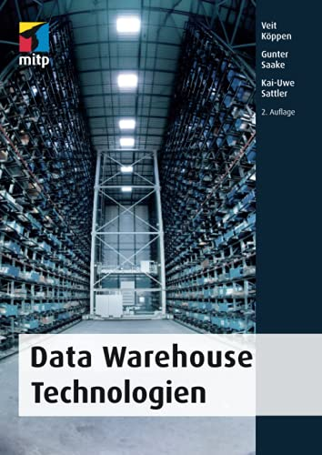 Data Warehouse Technologien (mitp Professional) von MITP Verlags GmbH