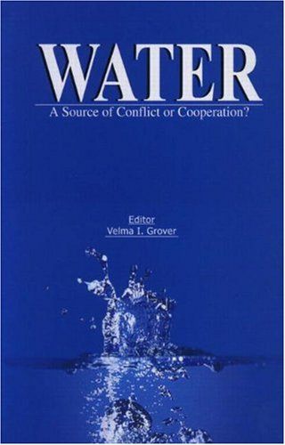 Water: A Source of Conflict or Cooperation? von CRC Press