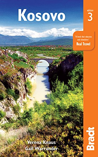 Kosovo (Bradt Travel Guide) von Bradt Travel Guides