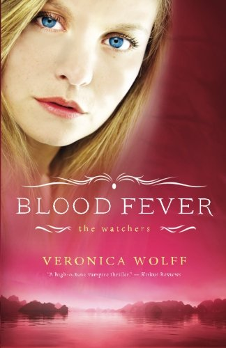 Blood Fever (The Watchers) von Veronica Wolff