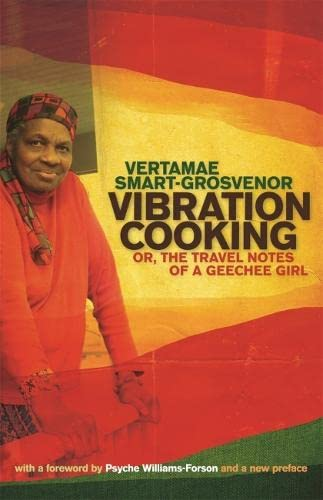 Vibration Cooking: Or, the Travel Notes of a Geechee Girl von UNIV OF GEORGIA PR