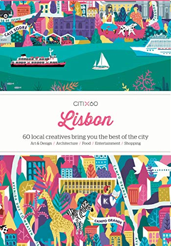 CITIX60 - Lisbon: 60 Creatives Show You the Best of the City von Gingko Press GmbH