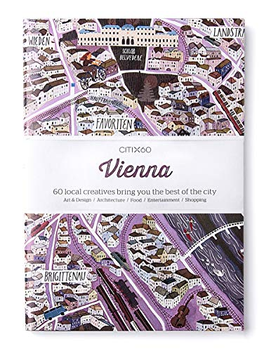 CITIX60 - Vienna: 60 Creatives Show You the Best of the City
