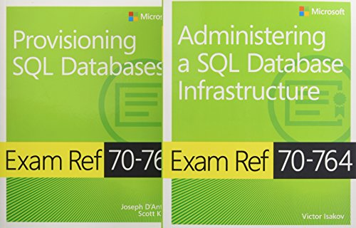 McSa SQL 2016 Database Administration Exam Ref 2-Pack: Exam Refs 70-764 and 70-765 (Microsoft Exam Ref) von MICROSOFT PR