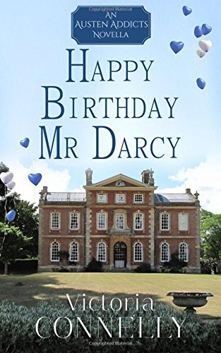 Happy Birthday, Mr Darcy (Austen Addicts) von Cuthland Press
