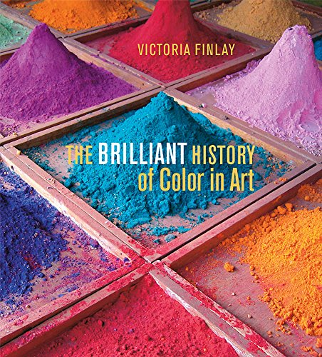 The Brilliant History of Color in Art (Getty Publications – (Yale)) von Yale University Press