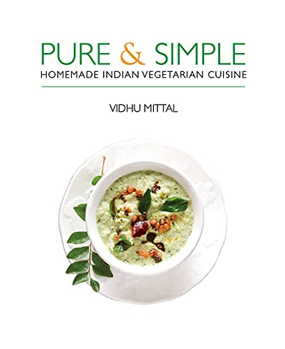 Pure & Simple: Homemade Indian Vegetarian Cuisine von Interlink Books