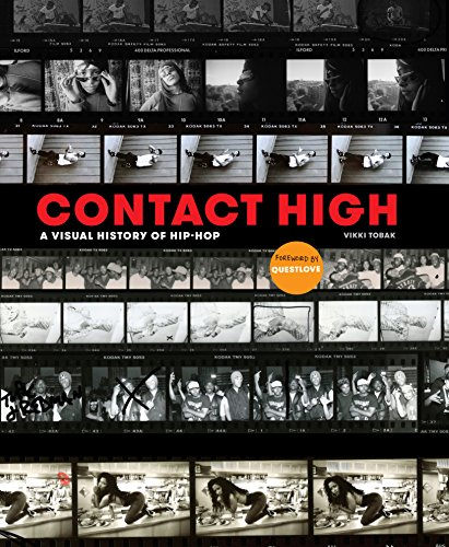 Contact High: A Visual History of Hip-Hop von Clarkson Potter