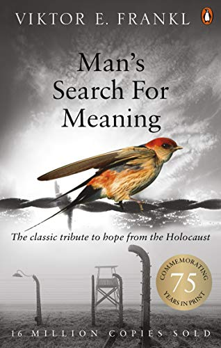 Man's Search For Meaning: The classic tribute to hope from the Holocaust von imusti