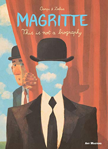 Magritte: This is Not a Biography (Art Masters) von Selfmadehero