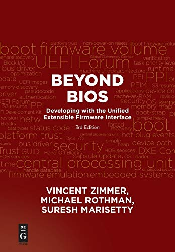 Beyond BIOS: Developing with the Unified Extensible Firmware Interface, Third Edition von Gruyter, Walter de GmbH