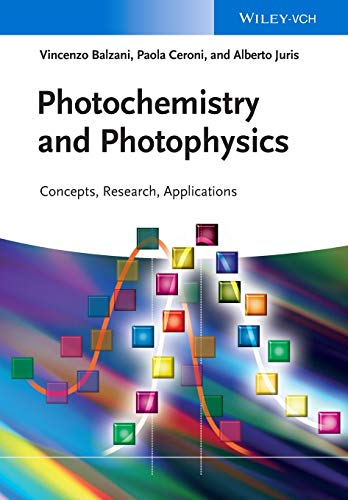 Photochemistry and Photophysics: Concepts, Research, Applications von Wiley VCH Verlag GmbH