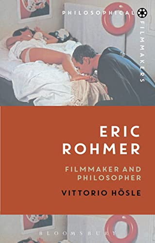 Eric Rohmer (Philosophical Filmmakers)