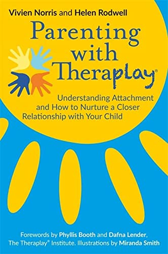 Parenting with Theraplay® von Jessica Kingsley Publishers