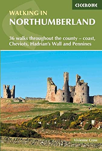 Walking in Northumberland: 36 walks throughout the national park - coast, Cheviots, Hadrian's Wall and Pennines (Cicerone Walking Guides) von Cicerone