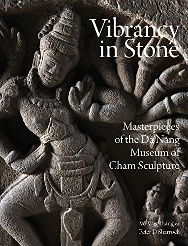 Vibrancy in Stone: Masterpieces of the  Da Nang Museum of Cham Sculpture von River Books