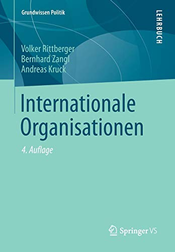 Internationale Organisationen (Grundwissen Politik) von Springer VS