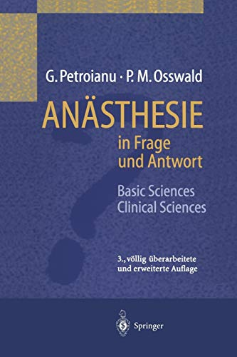 Anästhesie in Frage und Antwort: Basic Sciences / Clinical Sciences