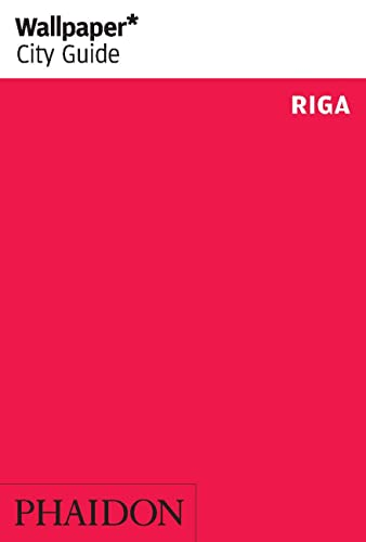 Wallpaper* City Guide Riga 2014 von Phaidon Press