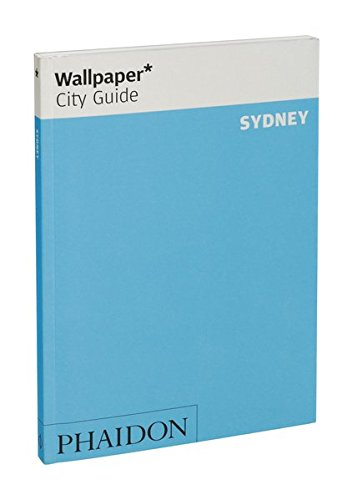 Wallpaper* City Guide Sydney 2015 von Phaidon, Berlin
