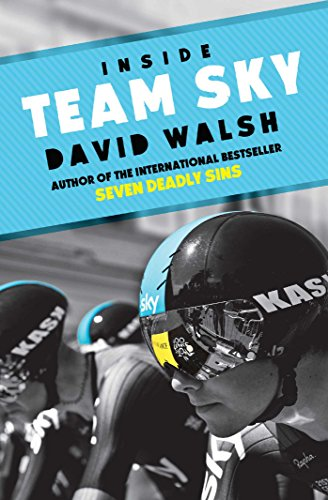 Inside Team Sky: The Inside Story of Team Sky and their Challenge for the 2013 Tour de France von Simon & Schuster Ltd