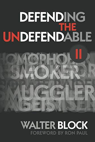 Defending the Undefendable II: Freedom in All Realms von Ludwig von Mises Institute