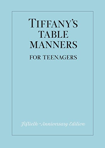 Tiffany's Table Manners for Teenagers von Random House Books for Young Readers