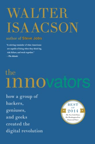 The Innovators: How a Group of Hackers, Geniuses, and Geeks Created the Digital Revolution von Simon & Schuster