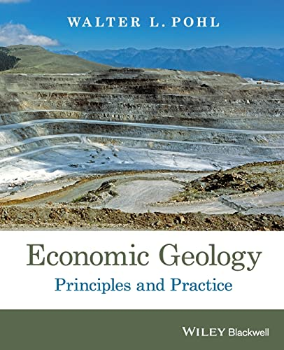 Economic Geology: Principles and Practice
