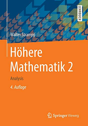 Höhere Mathematik 2: Analysis von Springer Vieweg