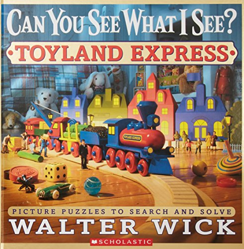 Can You See What I See?: Toyland Express: Picture Puzzles to Search and Solve von Scholastic Inc.