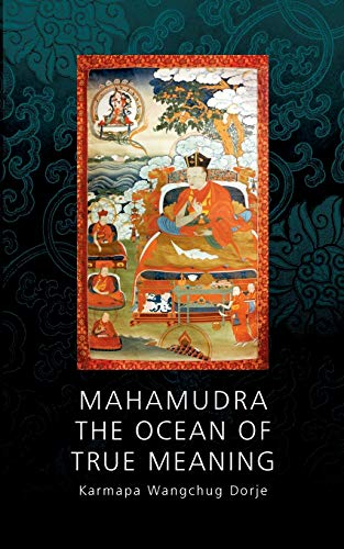 Mahamudra - The Ocean of True Meaning von Books on Demand