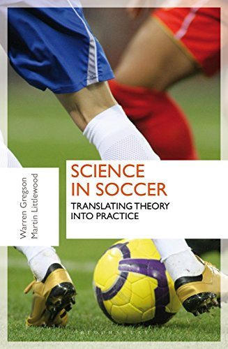 Science in Soccer: Translating Theory into Practice von Bloomsbury Sport