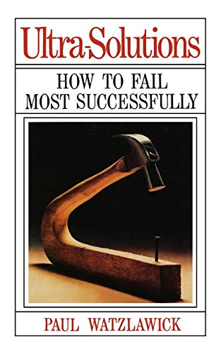 Ultra-Solutions: How to Fail Most Successfully von W. W. Norton and Company, Inc.
