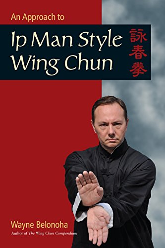 An Approach to Ip Man Style Wing Chun von Blue Snake Books