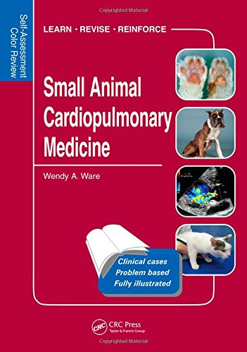 Small Animal Cardiopulmonary Medicine: Self-Assessment Color Review
