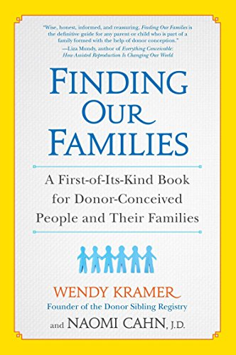 Finding Our Families: A First-of-Its-Kind Book for Donor-Conceived People and Their Families von Avery