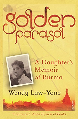 Golden Parasol: A Daughter's Memoir of Burma von Vintage