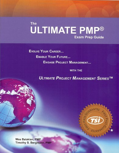 Ultimate PMP Exam Prep Guide von True Solutions Incorporated