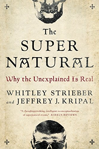 The Super Natural: Why the Unexplained Is Real von Tarcherperigee