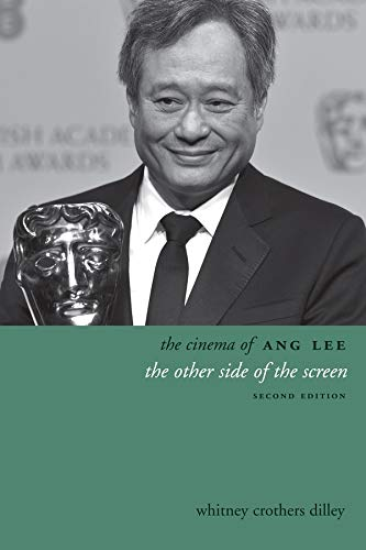 The Cinema of Ang Lee: The Other Side of the Screen (Directors' Cuts)