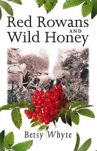 Red Rowans and Wild Honey von Birlinn General
