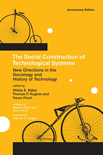 The Social Construction of Technological Systems: New Directions in the Sociology and History of Technology (Mit Press) von MIT Press Ltd