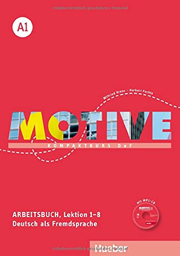 Motive A1: Kompaktkurs DaF.Deutsch als Fremdsprache / Arbeitsbuch, Lektion 1–8 mit MP3-Audio-CD