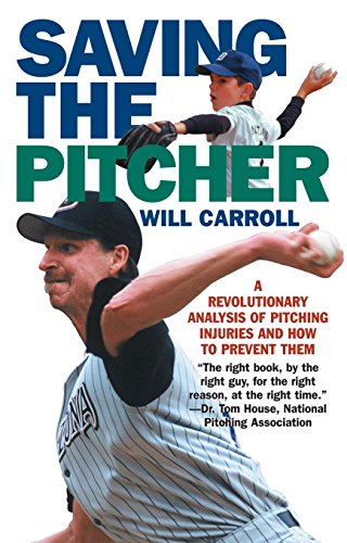 Saving the Pitcher: Preventing Pitching Injuries in Modern Baseball von IVAN R DEE INC
