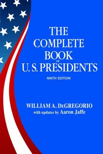 Complete Book Of U.s. Presidents, The (ninth Edition)